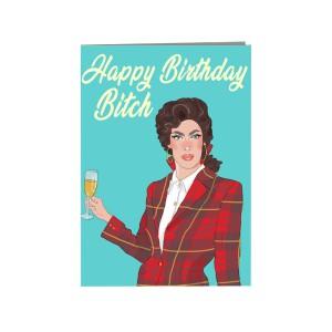 """Поздравителна картичка """"Честит рожден ден, кучко!"""""""