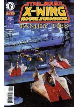 Comics 1998-01 Star Wars - X-Wing Rogue Squadron - Family Ties 1