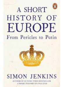 Simon Jenkins | A short history of Europe