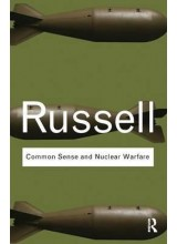 Bertrand Russell | Common Sense and Nuclear Warfare