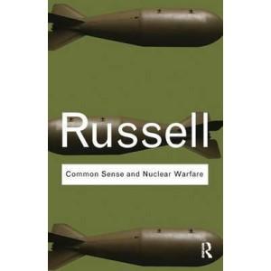 Bertrand Russell | Common Sense and Nuclear Warfare