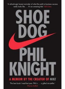 Phil Knight | Shoe Dog