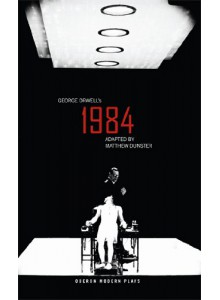 George Orwell & Matthew Dunster | 1984 Stage Play