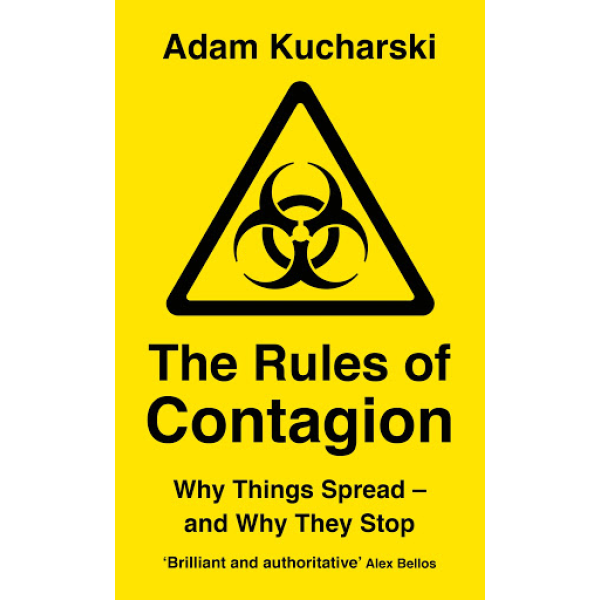 Adam Kucharski   The Rules of Contagion: Why Things Spread - and Why They Stop 1