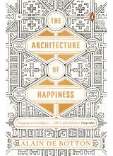 Ален де Ботон | Architecture of Happiness