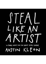 Austin Kleon | Steal Like an Artist