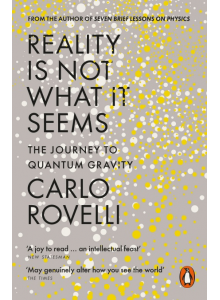 Carlo Rovelli | Reality is Not What it Seems