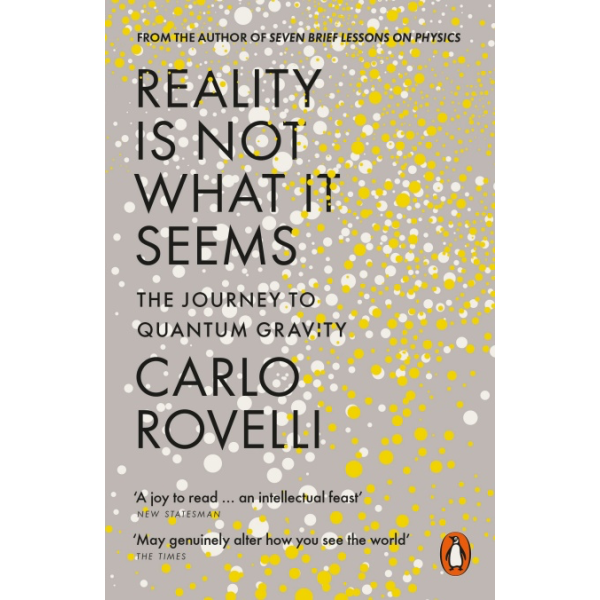 Carlo Rovelli | Reality is Not What it Seems 1