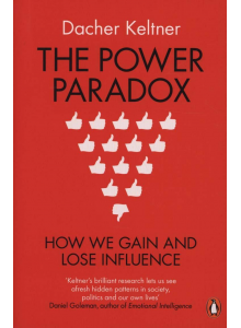 Dacher Keltner | The Power Paradox