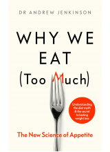 Dr. Andrew Jenkinson | Why We Eat Too Much