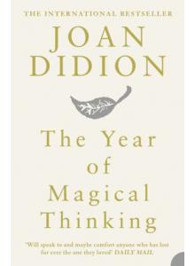 Джоан Дидиън | Годината на Магическото Мислене на английски Език