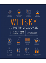 Eddie Ludlow | Whiskey: A Tasting Course: A New Way to Think and Drink Whiskey