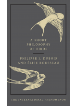 Elise Rousseau | A Short Philosophy of Birds
