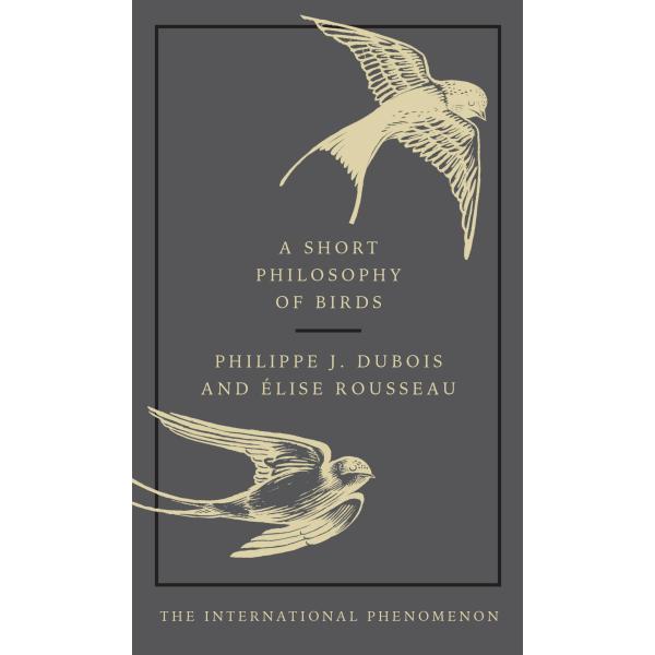 Elise Rousseau   A Short Philosophy of Birds 1