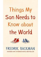 Fredrik Backman | Things my Son Needs to Know About the World