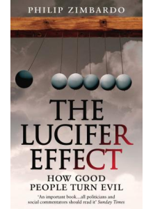 Philip G. Zimbardo | The Lucifer Effect