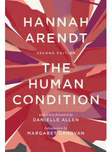 Хана Аренд | Човешката Ситуация на английски език