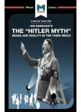 Ian Kershaw | The Hitler Myth: Image and Reality in the Third Reich