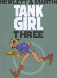 Jamie Hewlett and Alan Martin | Tank Girl #3 Графична Новела