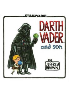 Jeffrey Brown | Darth Vader and Son