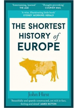 John Hirst | The Shortest History of Europe