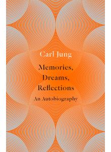 Карл Густав Юнг | Автобиография. Спомени, Сънища, Размисли - на Английски Език