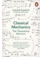 Leonard Susskind & George Hrabovsky | Classical Mechanics: The Theoretical Minimum