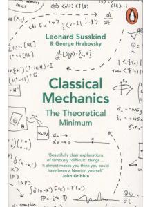 Leonard Susskind & George Hrabovsky | Classical Mechanics: The Theoretical Minimum