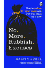 Martin Dorey | No More Rubbish Excuses