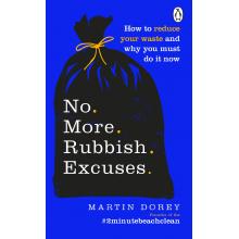 Martin Dorey | No More Rubbish Excuses