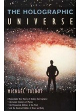 Michael Talbot | The Holographic Universe