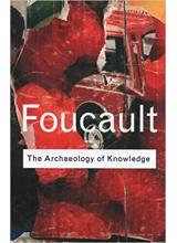 Michel Foucault | The Archaeology of Knowledge