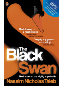 Nassim Nicholas Taleb   Black Swan: The Impact of the Highly Improbable