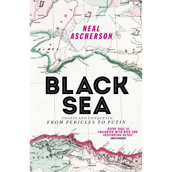 Neal Ascherson   Black Sea 1