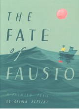 Oliver Jeffers | The Fate of Fausto