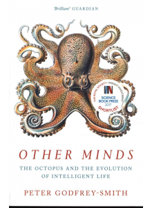 Peter Godfrey-Smith | Other Minds: The Octopus and the Evolution of Intelligent Life