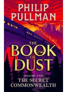Philip Pullman | The Secret Commonwealth (The Book of Dust Vol.2)