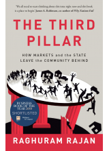 Raghuram Rajan | The Third Pillar: How Markets and the State Leave the Community Behind