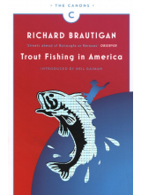 Richard Brautigan | Trout Fishing in America