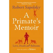 Робърт М. Саполски | Мемоарите на Един Примат на английски език