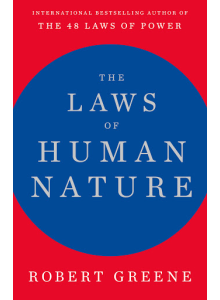 Robert Greene | The Laws of Human Nature