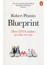 Robert Plomin | Blueprint: How DNA Makes Us Who We Are