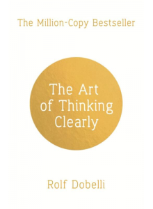 Ролф Добели | Изкуството на Правилното Мислене на английски език
