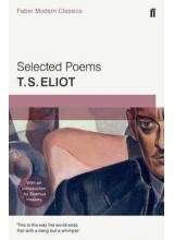 T. S. Eliot | Selected Poems