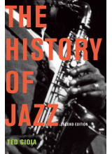 Ted Gioia | The History of Jazz 2nd Revised Edition