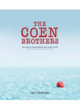 Ian Nathan | The Coen Brothers: The Iconic Filmmakers and Their Work