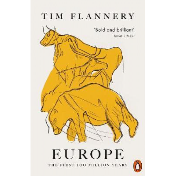Tim Flannery | Europe: The First 100 Million Years 1