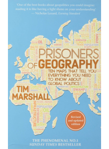 Tim Marshall | Prisoners of Geography