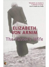 Elizabeth von Arnim | The Pastors Wife