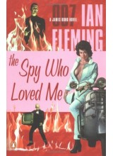 Ian Fleming | The Spy Who Loved Me